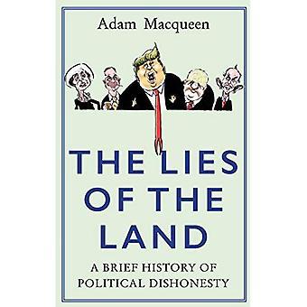 Maa sijaitsee: rehellinen historian poliittinen petos