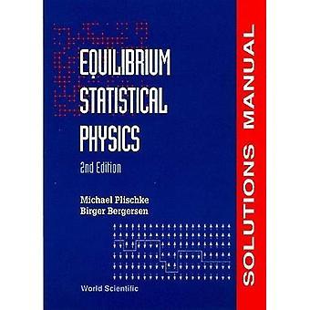 Statistische Physik Gleichgewicht: Lösung Handbuch