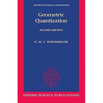 幾何学的量子化ウッドハウス ・ ニック M。