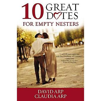 10 Great Dates for Empty Nesters by Arp & David and Claudia