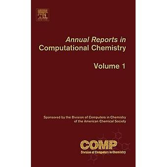 Annual Reports in Computational Chemistry Volume 1 by Spellmeyer & David C.