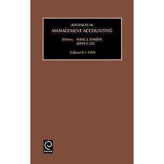 Framsteg inom Management Accounting volym 8 av Epstein