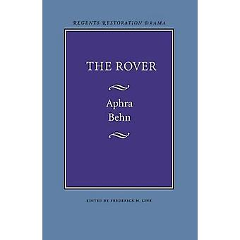 The Rover by Behn & Aphra