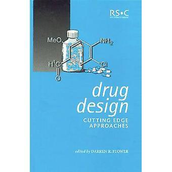 Drug Design framkant tillvägagångssätt av blomma & Darren R