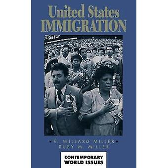 United States Immigration A Reference Handbook by Miller & E. Willard