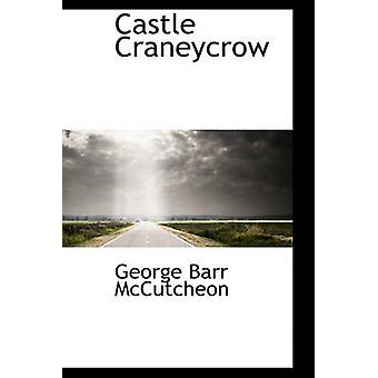 Burg Craneycrow durch McCutcheon & George Barr