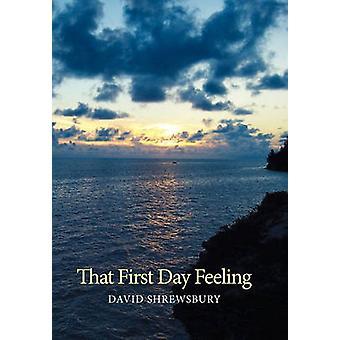 シュルーズベリー & デビッドによるその最初の日の気持ち