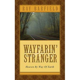 Wayfarin vreemdeling door Barfield & Ray