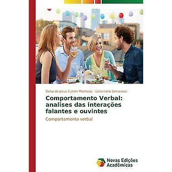 Comportamento Verbal analises das interaes falantes e ouvintes por Machado Dalva de Jesus Cutrim