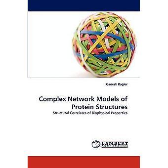 نماذج شبكة معقدة من الهياكل بروتين قبل باجلير & غانيش