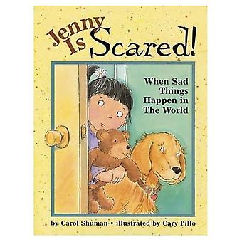 Jenny is Scared