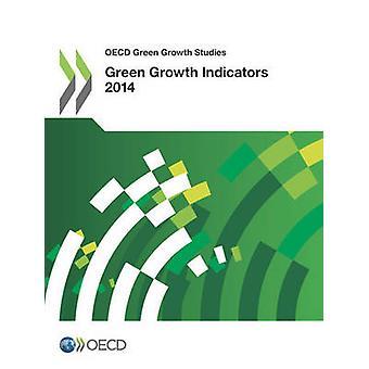 OECD grøn vækst studier grøn vækst indikatorer 2014 af Oecd