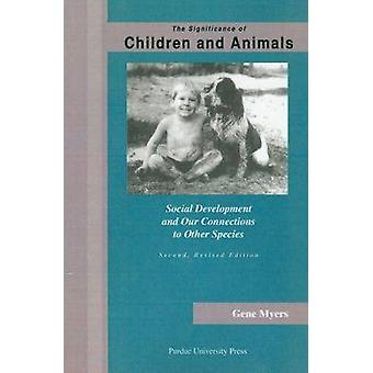 The Significance of Children and Animals - Social Development and Our