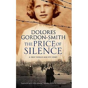 The Price of Silence by Dolores Gordon-Smith - 9780727893499 Book