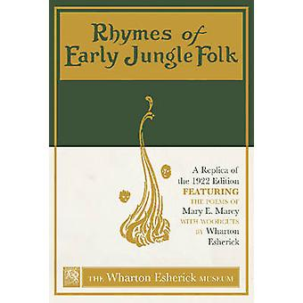 Rhymes of Early Jungle Folk - A Replica of the 1922 Edition Featuring