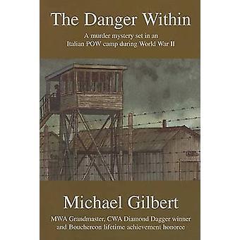 The Danger Within by Michael Francis Gilbert - Tom Schantz - Enid Sch