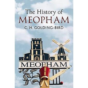 The History of Meopham by Cuthbert Hilton Golding-Bird - 978178155124