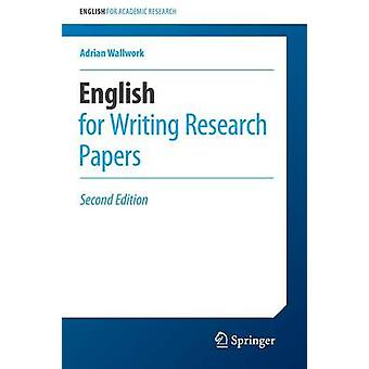 English for Writing Research Papers - 2016 (2nd Revised edition) by Ad