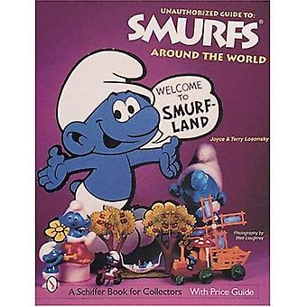 The Unauthorized Guide to Smurfs*r Around the World