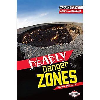 Les Zones de Danger mortel (Zone de choc: mortelle et dangereuse)