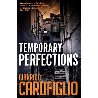 Temporary Perfections (Guido Guerrieri 4) (Paperback) by Carofiglio Gianrico Shugaar Anthony