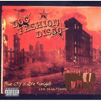 Hund mode Disco - byen er levende i aften-bor i Baltimore [CD] USA import