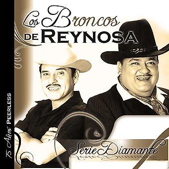 Los Broncos De Reynosa - importación de los E.e.u.u. Serie Diamante-Los Broncos De Reynosa [CD]