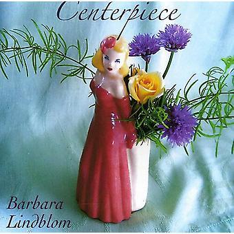 Barbara Lindblom - Centerpiece [CD] USA import