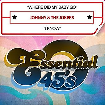 Johnny & the Jokers - Where Did My Baby Go / I Know (Digital 45) [CD] USA import
