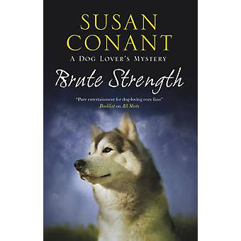 Brute Strength by Conant & Susan