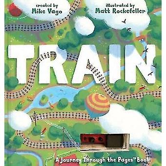 Träna genom Mike Vago - Matthew Rockefeller - 9780761187165 bok