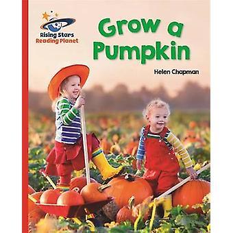 Reading Planet - Grow a Pumpkin - Red B - Galaxy by Helen Chapman - 97