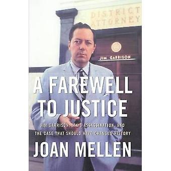 A Farewell to Justitie - Jim Garrison - JFK moord en de Cas