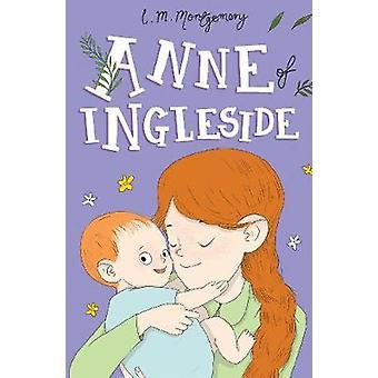 Anne of Ingleside by Anne of Ingleside - 9781782264484 Book