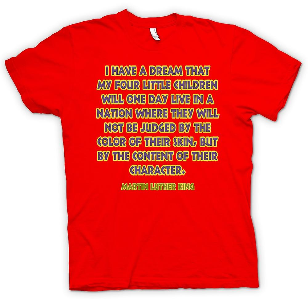 Mens T-shirt - I Have A Dream That My 4 Children - Martin L King