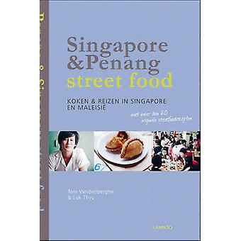 Singapore & Penang Street Food - Cooking and Travelling in Singapore a