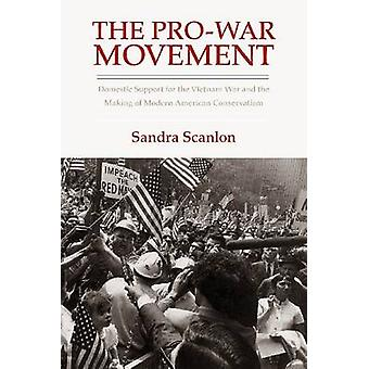 The Pro-War Movement - Domestic Support for the Vietnam War and the Ma