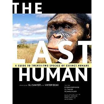 الإنسان الأخير-دليل للأنواع العشرين من أسلاف البشرية انقرضت