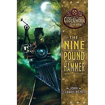 The Nine Pound Hammer (Clockwork noir (qualité))