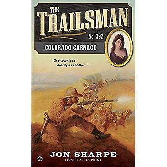 Colorado Carnage (Trailsman)