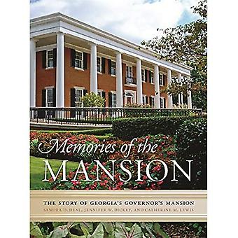Memories of the Mansion: The Story of Georgia's Governor's Mansion