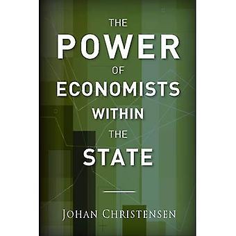 Die Macht der Ökonomen innerhalb des Staates