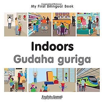 My First Bilingual Book - Indoors - Somali-English