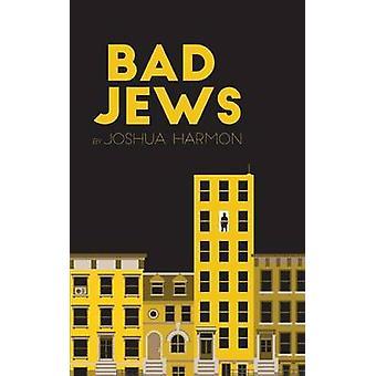 Bad Jews by Joshua Harmon