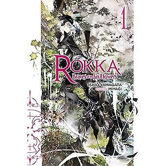 Rokka: Braves av sex blommor: Vol. 1: (roman)