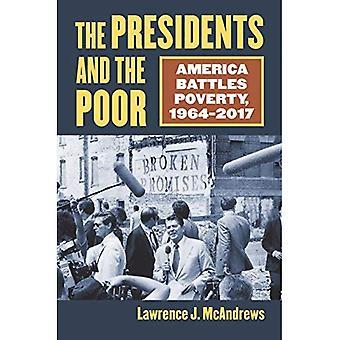 Les présidents et les pauvres: l'Amérique combat la pauvreté, 1964-2017