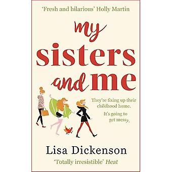 Mijn zussen en ik: Het hilarische, Feel-Good boek te krullen omhoog met dit najaar