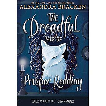 The Dreadful Tale of Prosper Redding (Prosper Redding)