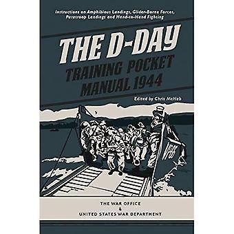 The D-Day Training Pocket Manual 1944 (Pocket Manual)
