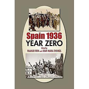 Spain 1936: Year Zero